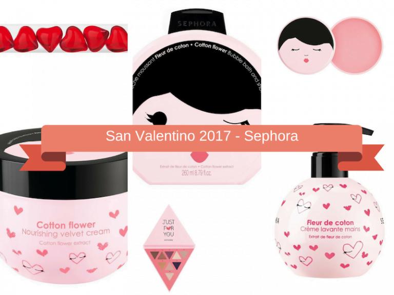 San Valentino 2017 Sephora
